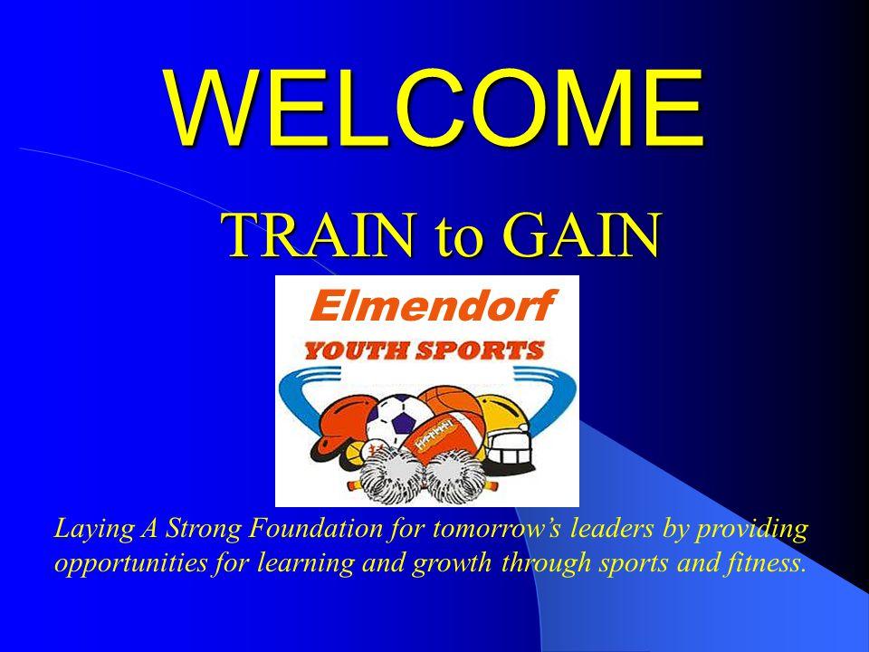 WELCOME TRAIN to GAIN Elmendorf