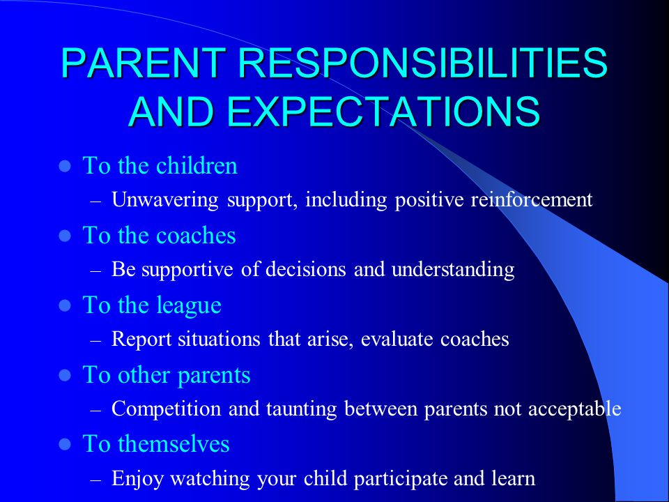 PARENT RESPONSIBILITIES AND EXPECTATIONS