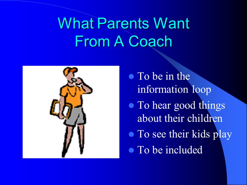 What Parents Want From A Coach