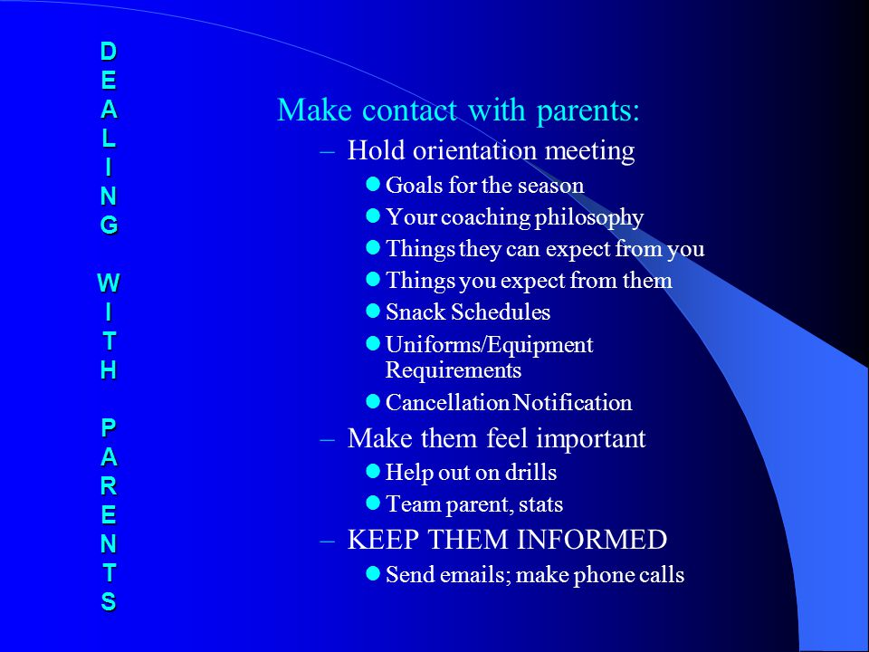 Make contact with parents: