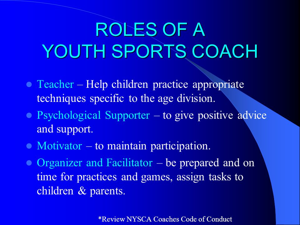 ROLES OF A YOUTH SPORTS COACH