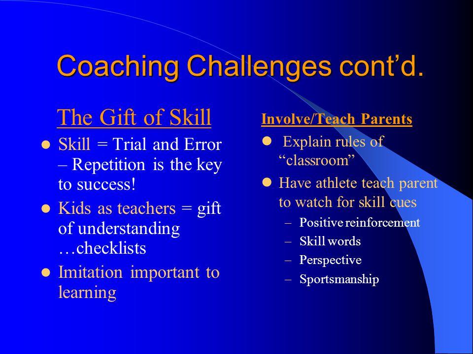 Coaching Challenges cont'd.