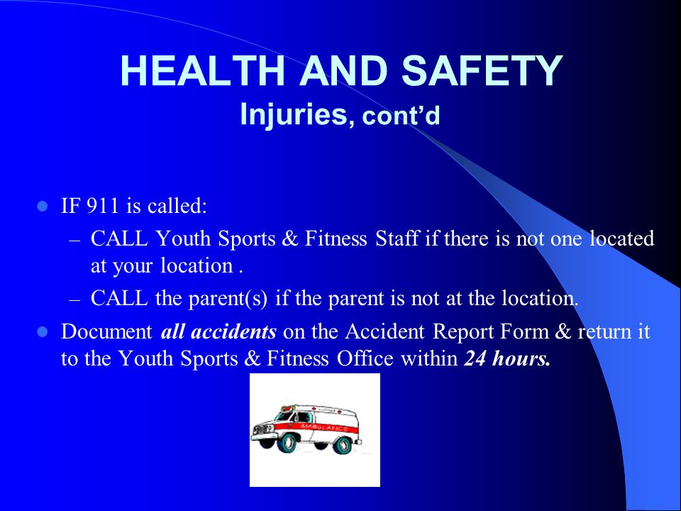 HEALTH AND SAFETY Injuries, cont'd