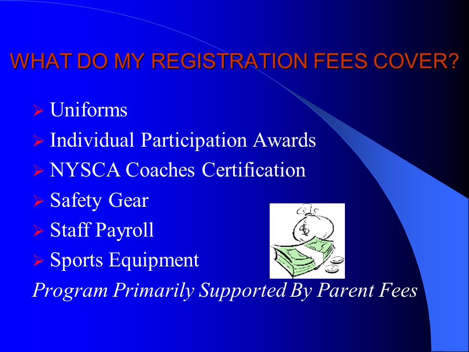 WHAT DO MY REGISTRATION FEES COVER