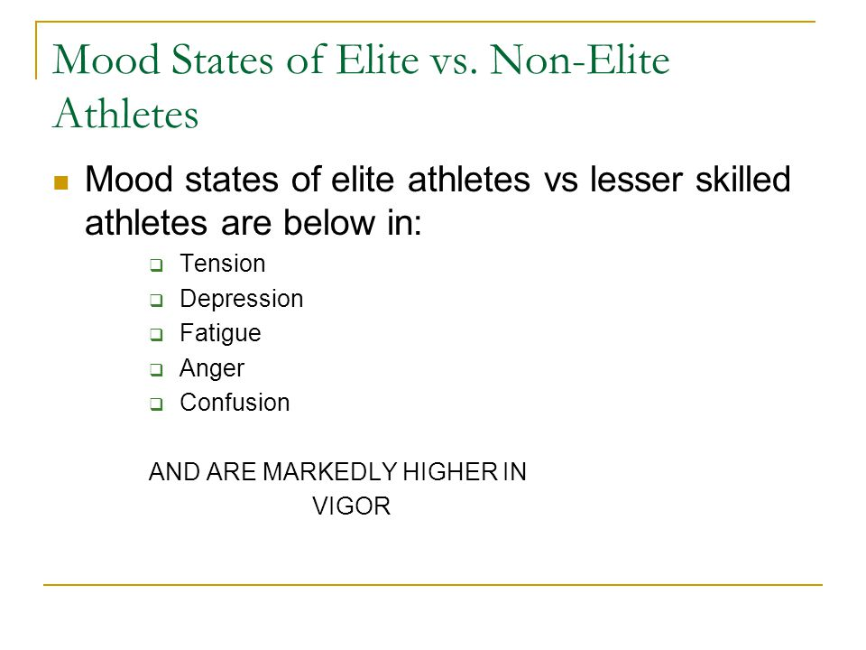 Mood States of Elite vs. Non-Elite Athletes