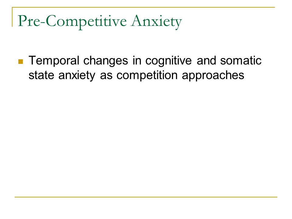 Pre-Competitive Anxiety