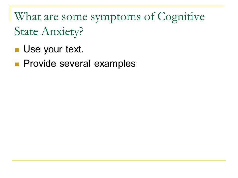 What are some symptoms of Cognitive State Anxiety