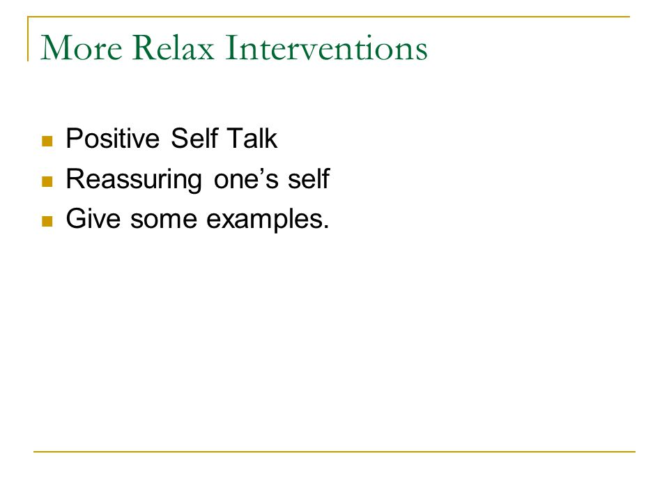 More Relax Interventions