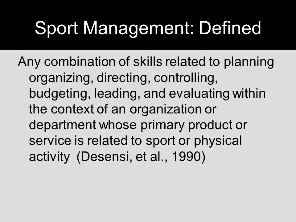 Sport Management: Defined