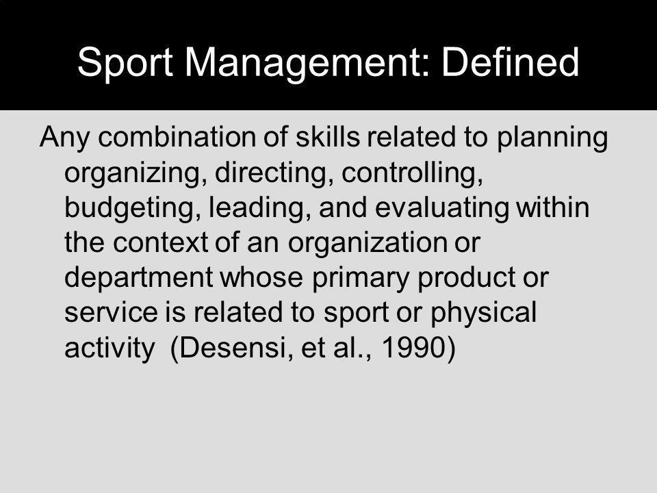 Sport Management: Defined