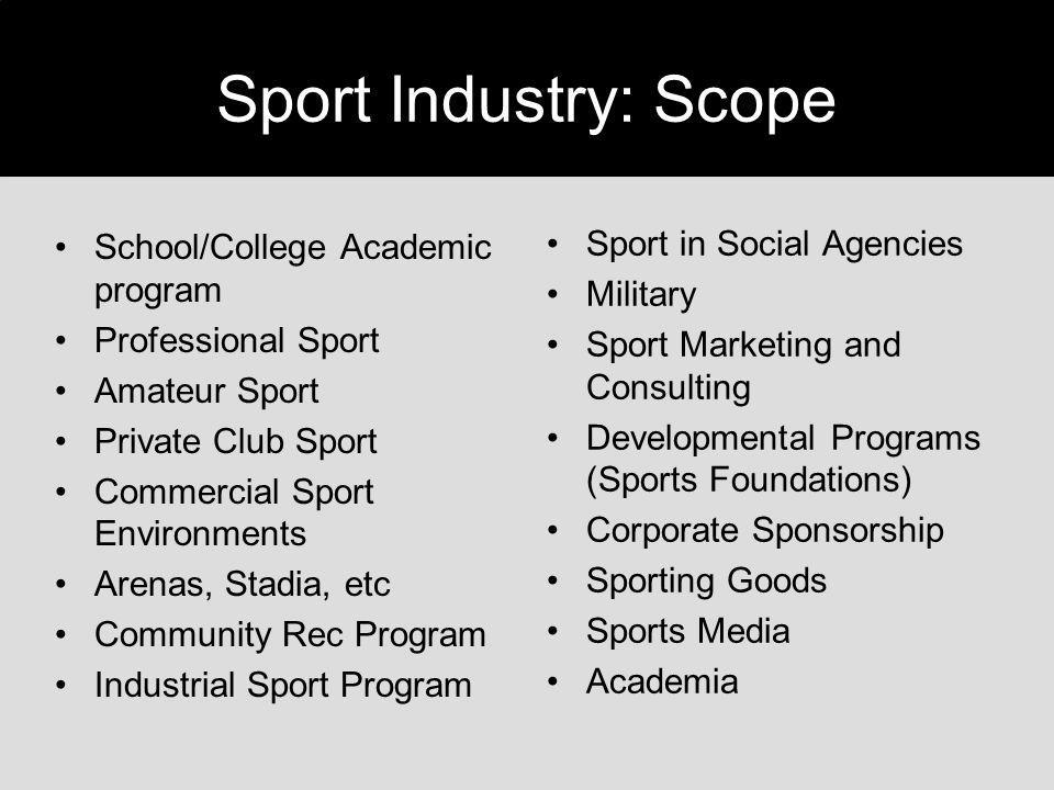Sport Industry: Scope Sport in Social Agencies