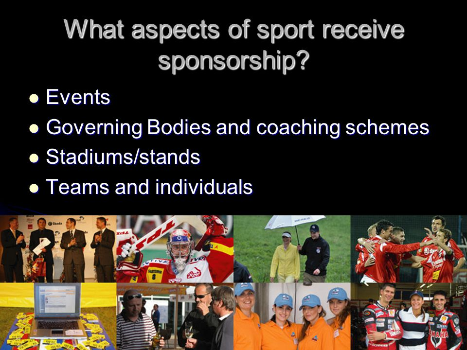 What aspects of sport receive sponsorship