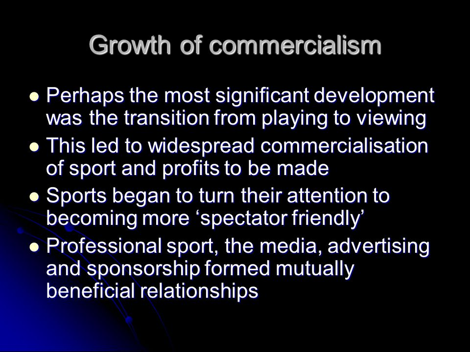 Growth of commercialism