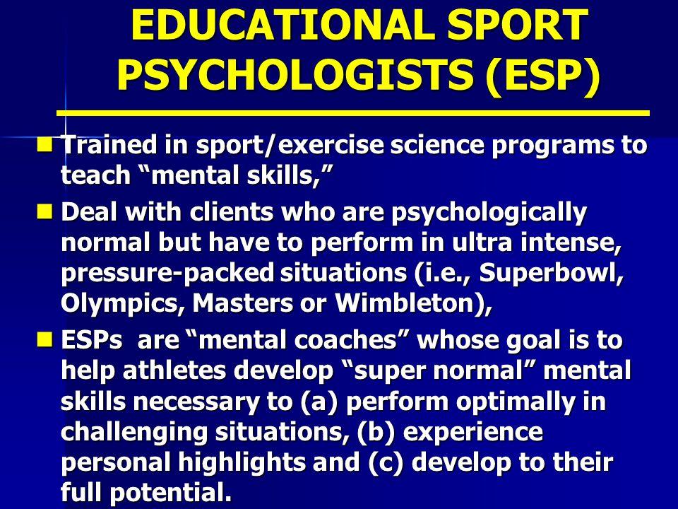 EDUCATIONAL SPORT PSYCHOLOGISTS (ESP)