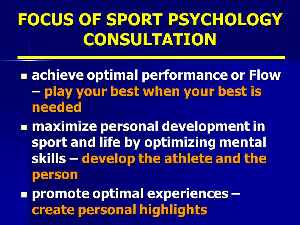 FOCUS OF SPORT PSYCHOLOGY CONSULTATION