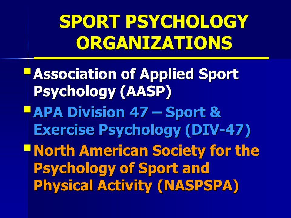 SPORT PSYCHOLOGY ORGANIZATIONS