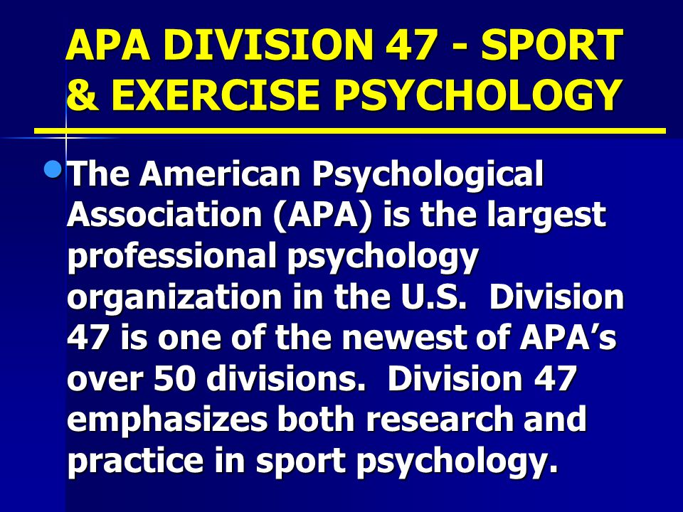 APA DIVISION 47 - SPORT & EXERCISE PSYCHOLOGY
