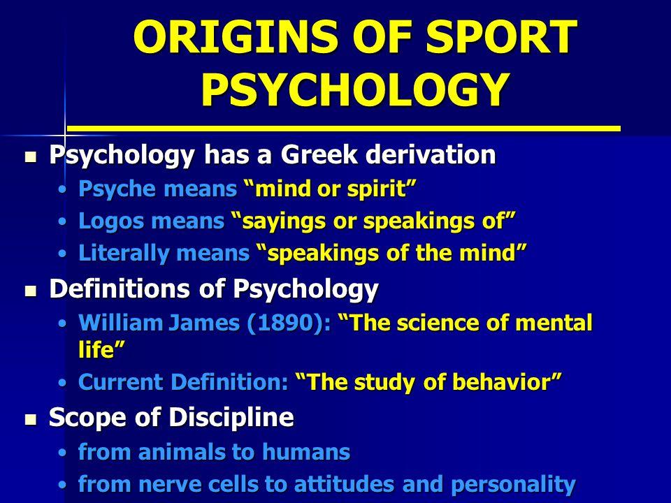 ORIGINS OF SPORT PSYCHOLOGY