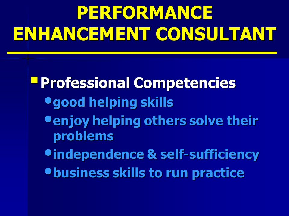 PERFORMANCE ENHANCEMENT CONSULTANT