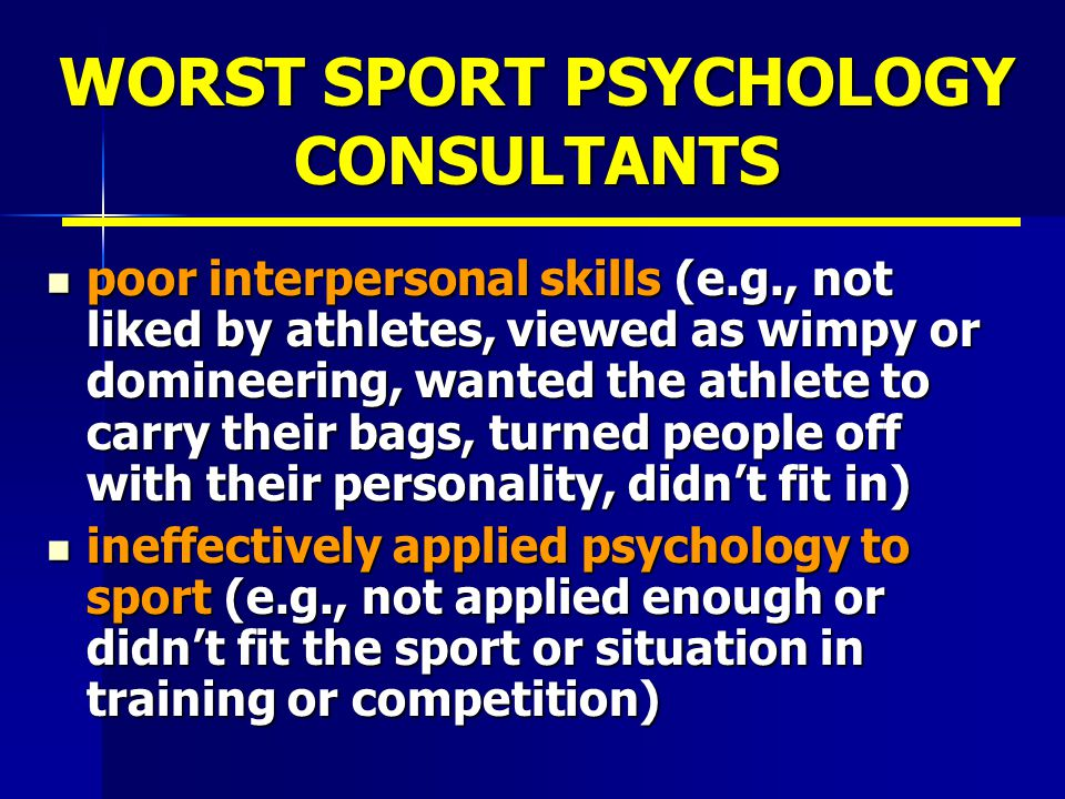 WORST SPORT PSYCHOLOGY CONSULTANTS