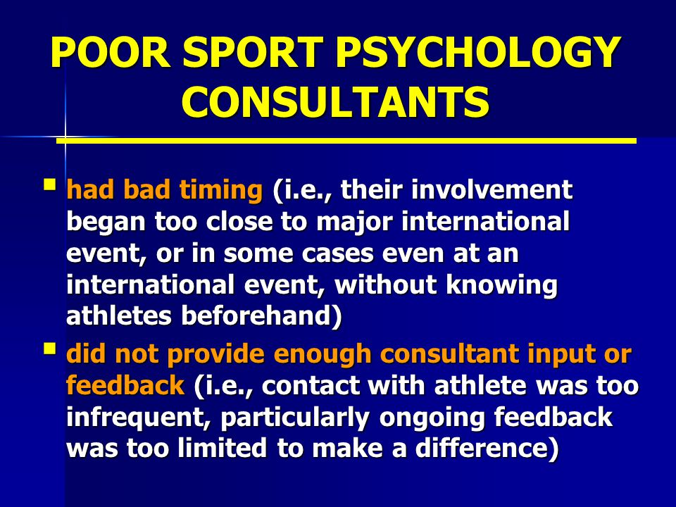 POOR SPORT PSYCHOLOGY CONSULTANTS