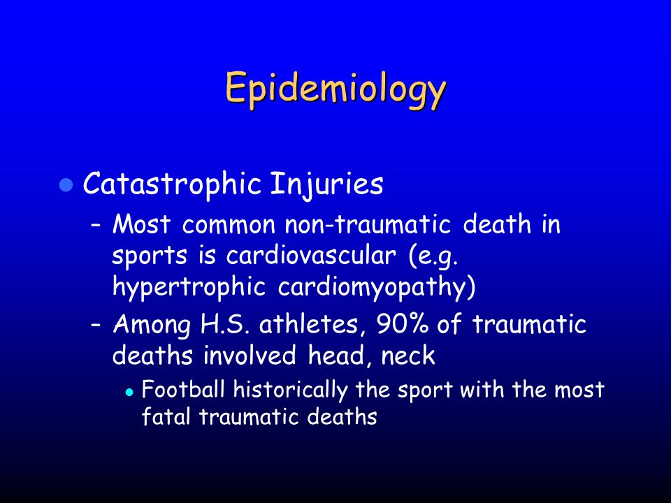 Epidemiology Catastrophic Injuries