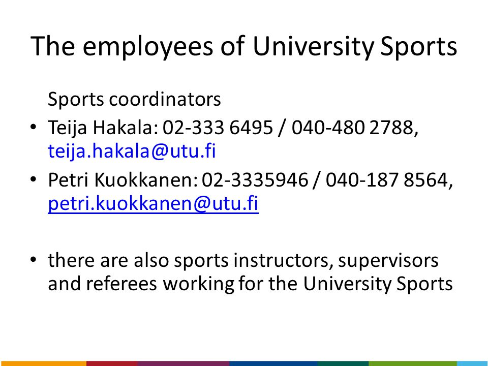The employees of University Sports