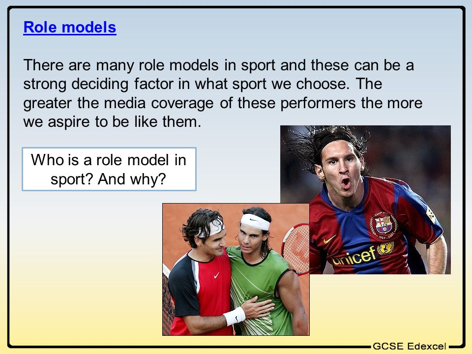 Who is a role model in sport And why