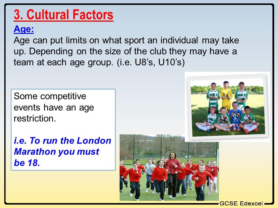 3. Cultural Factors Age: