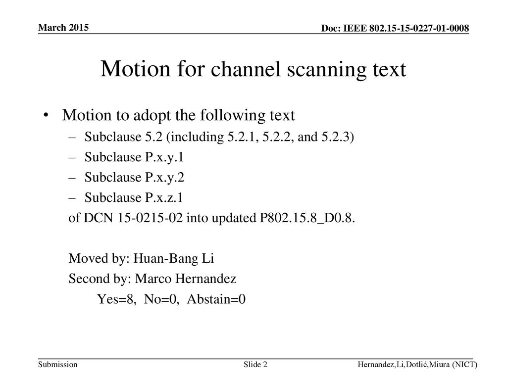 Motion for channel scanning text
