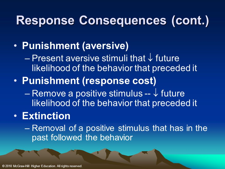 Response Consequences (cont.)