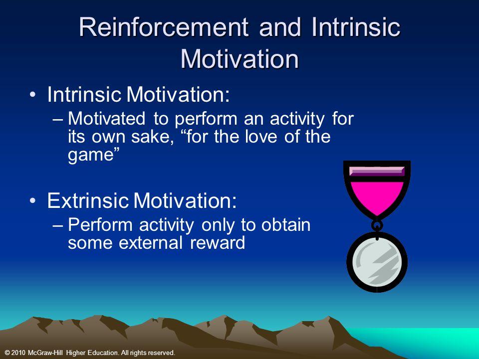 Reinforcement and Intrinsic Motivation
