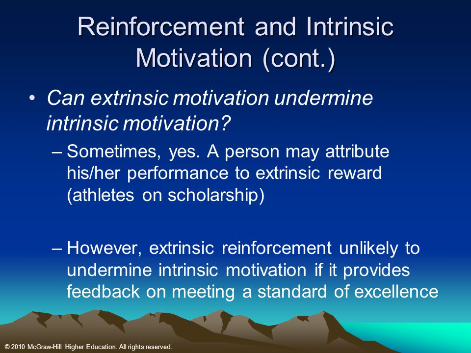 Reinforcement and Intrinsic Motivation (cont.)