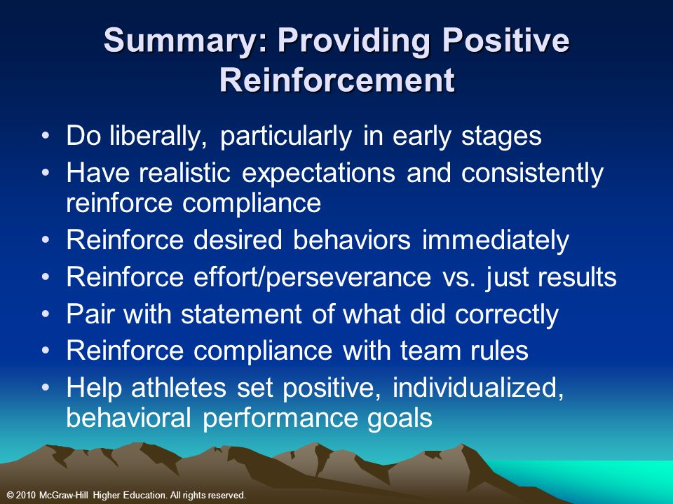 Summary: Providing Positive Reinforcement
