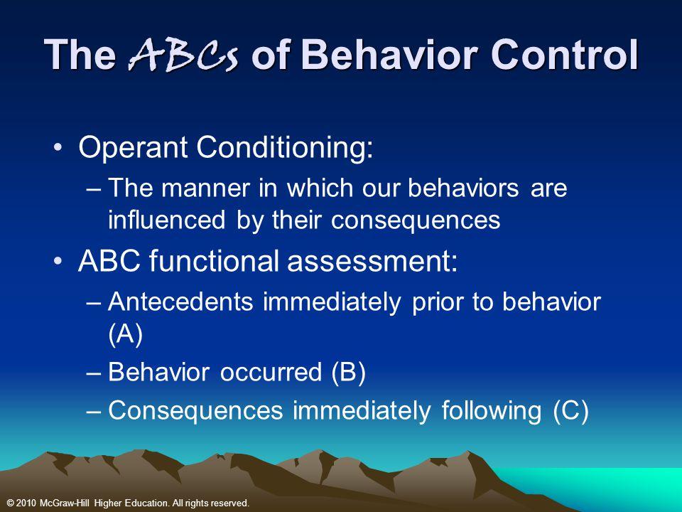 The ABCs of Behavior Control