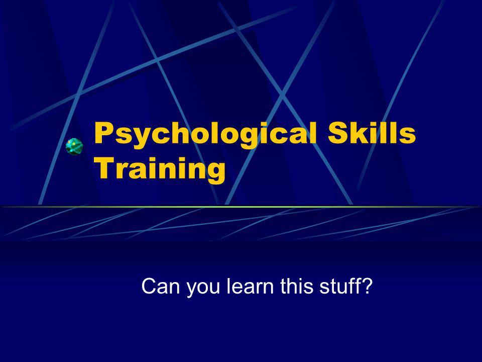 Psychological Skills Training