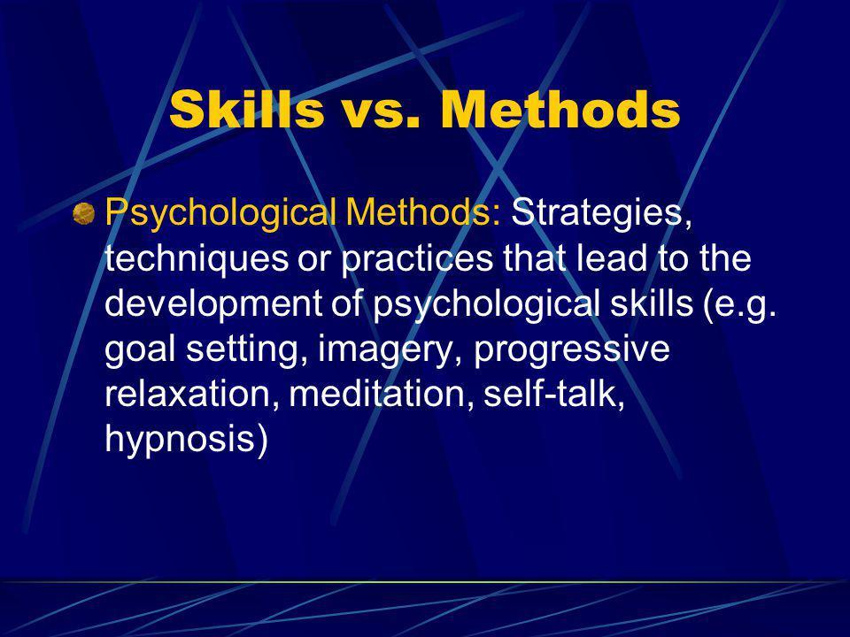 Skills vs. Methods