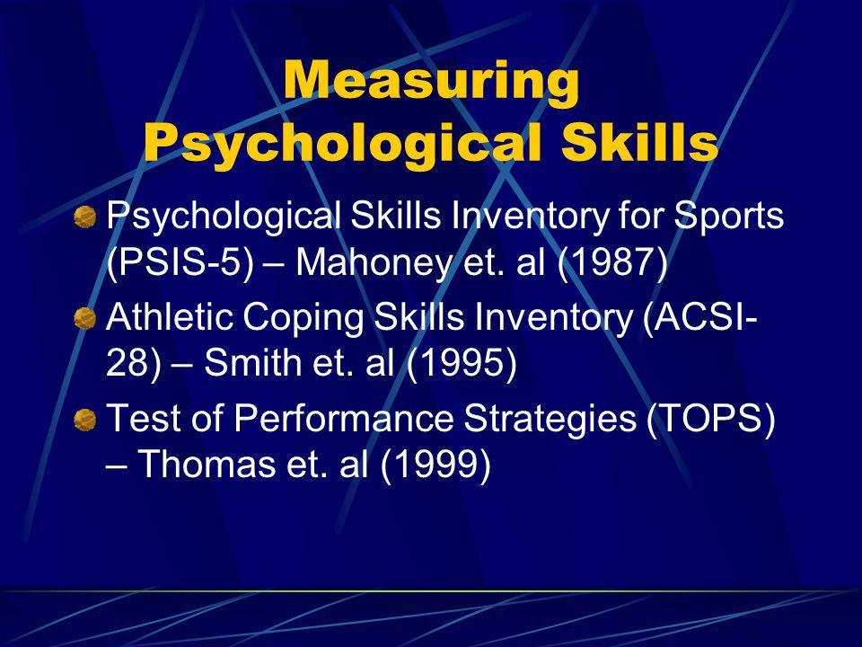 Measuring Psychological Skills