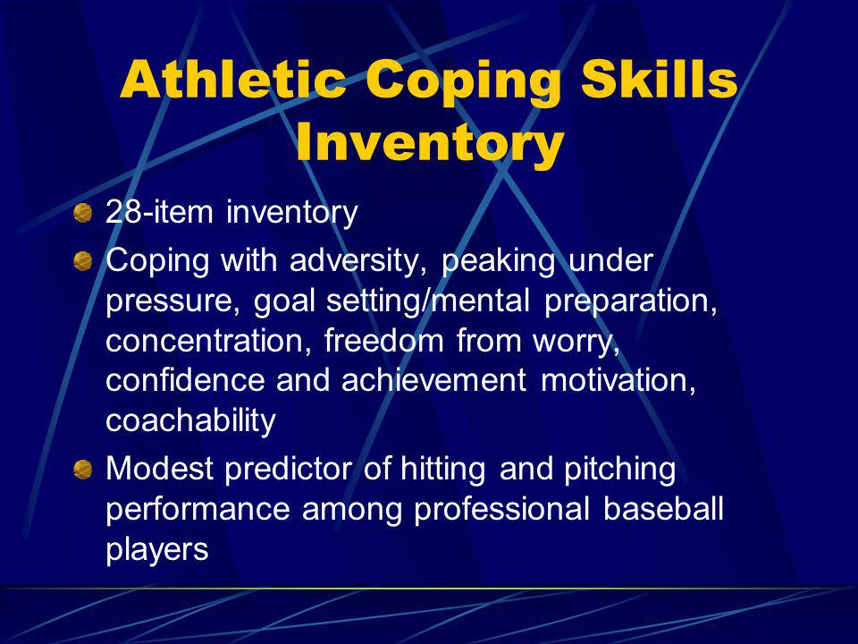 Athletic Coping Skills Inventory