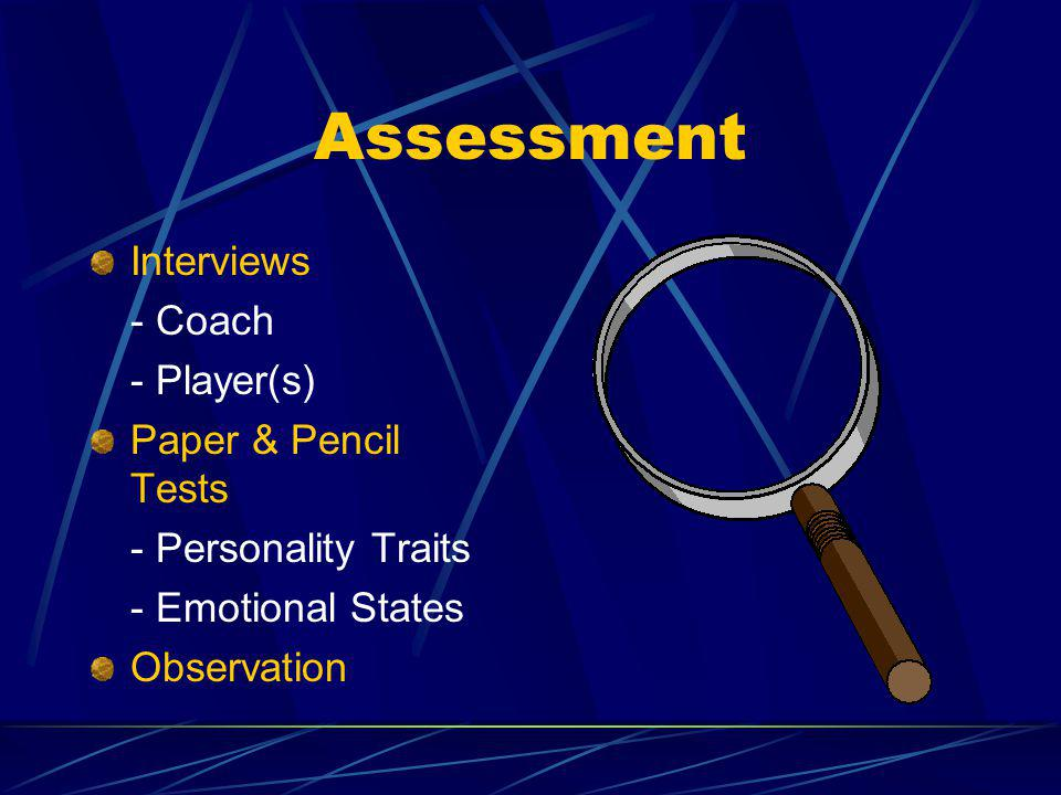 Assessment Interviews - Coach - Player(s) Paper & Pencil Tests