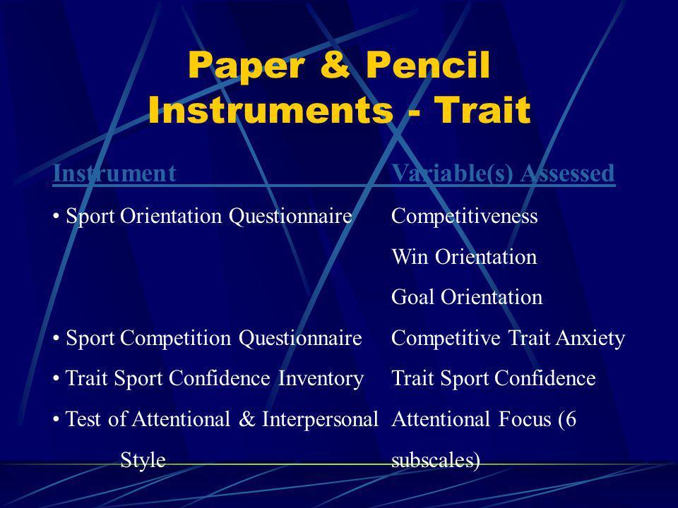 Paper & Pencil Instruments - Trait
