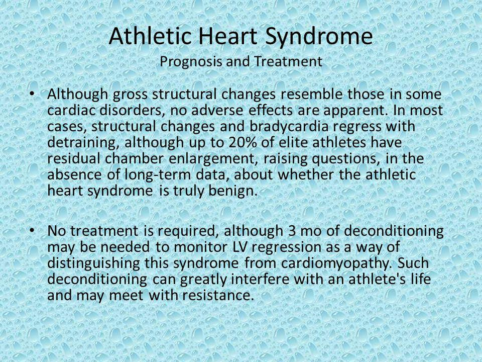 Athletic Heart Syndrome Prognosis and Treatment