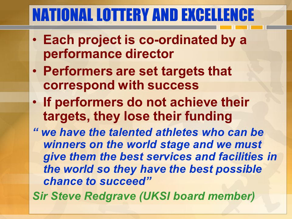 NATIONAL LOTTERY AND EXCELLENCE