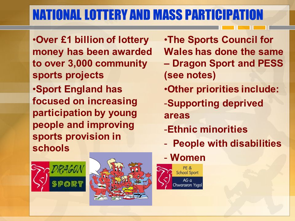 NATIONAL LOTTERY AND MASS PARTICIPATION