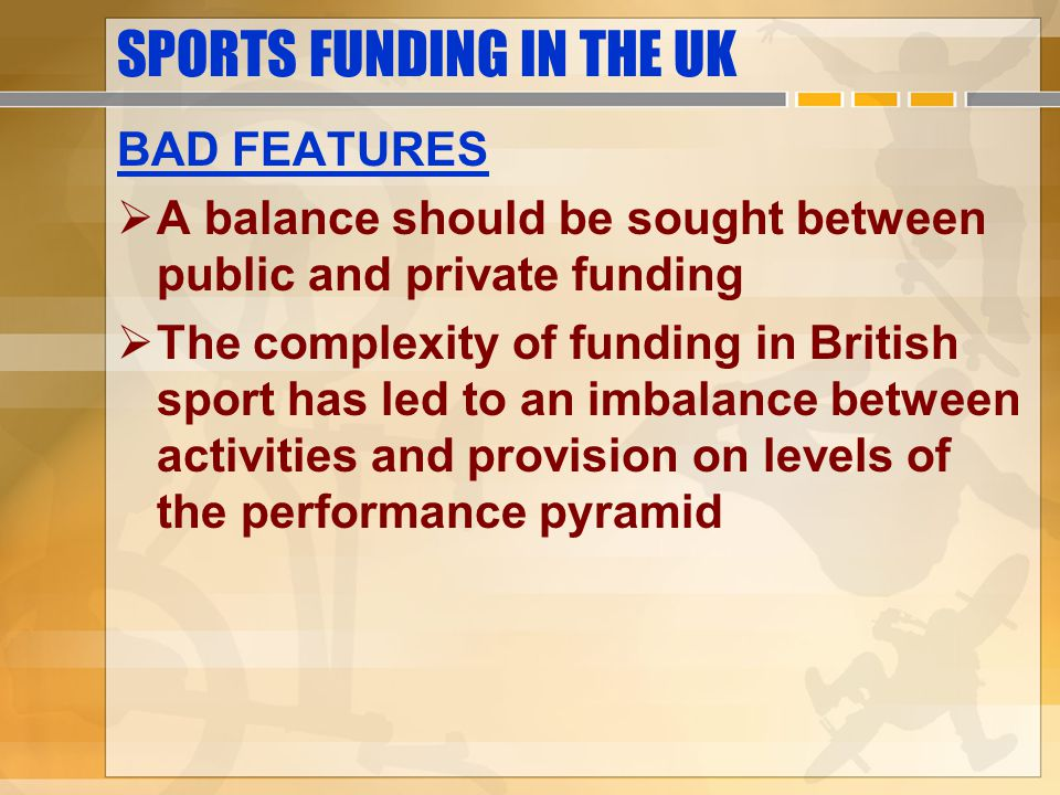 SPORTS FUNDING IN THE UK