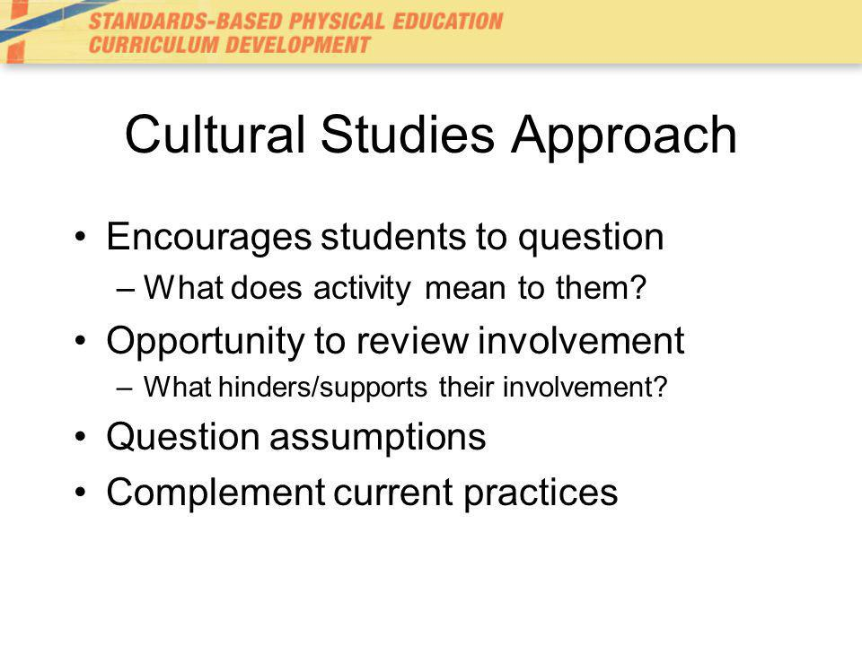 Cultural Studies Approach