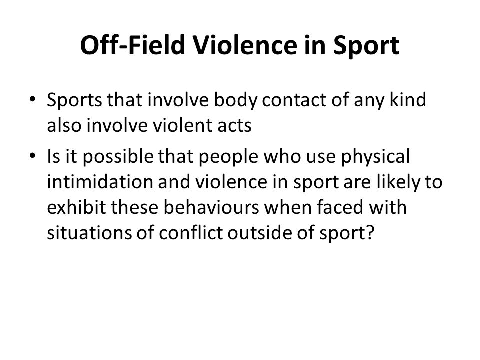 Off-Field Violence in Sport