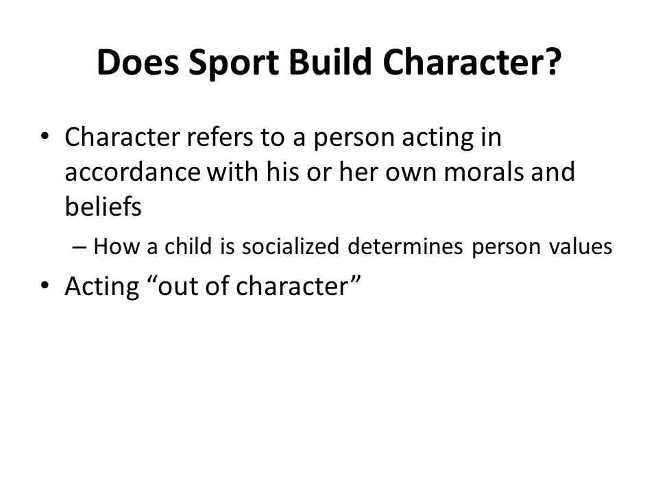 Does Sport Build Character