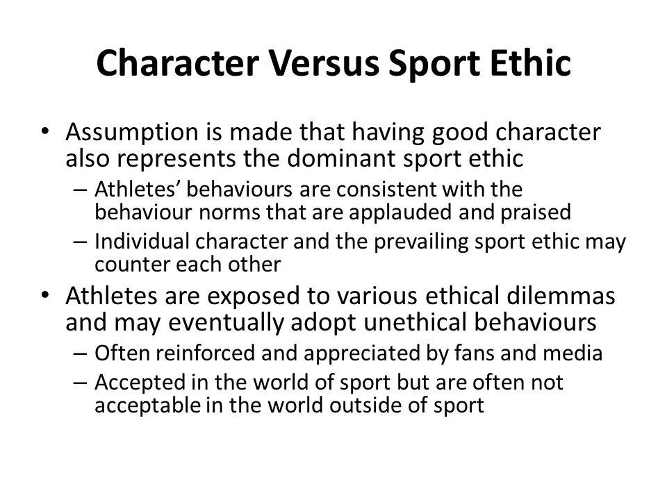 Character Versus Sport Ethic
