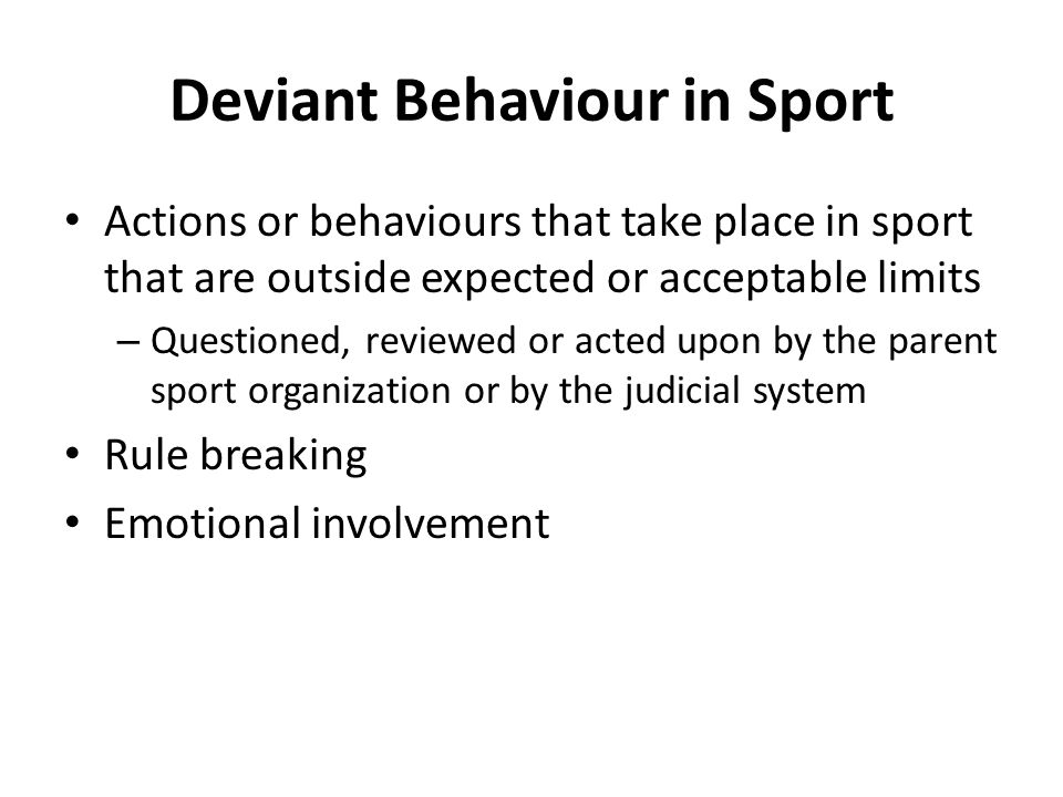 Deviant Behaviour in Sport